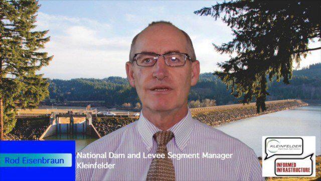 Kleinfelder Interview – Rod Eisenbraun, National Dam and Levee Segment Manager