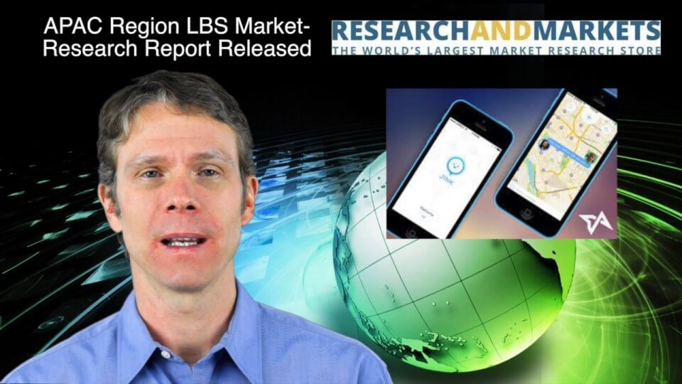 12_18 Asia-Pacific Broadcast (Cultural Heritage, APAC LBS Market and More)