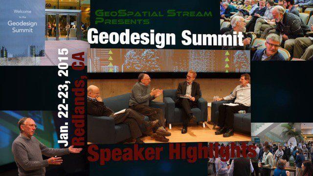 Geodesign Summit 2015: Speaker Highlights